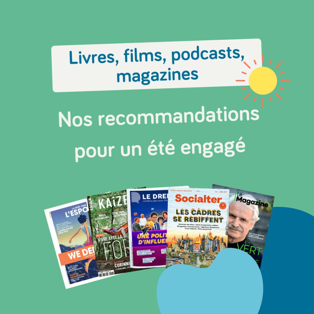 Livres, films, podcasts, magazines : nos recommandations pour un été engagé